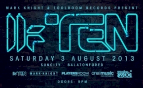 0803 Toolroom Ten Open Air with MARK KNIGHT @ SunCity, Balatonfüred