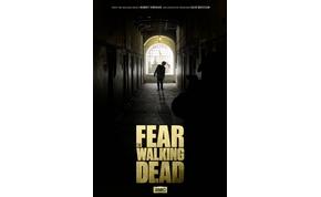 Itt a teljes Fear the Walking Dead előzetes