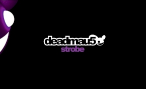 Tökéletes remixeket kapott Deadmau5 klasszikus trackje