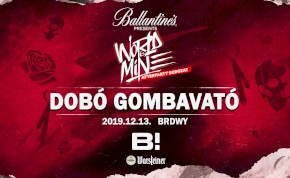 Dobó ✘ WORLD IS MINE Afterparty