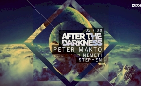 After The Darkness / Peter Makto / Németi / Stephen