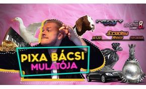 Pixa bácsi mulatója • Infinity Club (Encs)