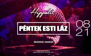 Péntek esti láz ✗ Hippolit the Club