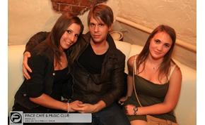 Debrecen, Pince Café & Music Club - 2013. Május 17., Péntek