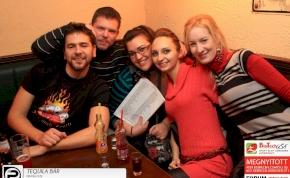 Debrecen, Tequila Bár- 2013. December 13., péntek este