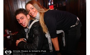 Debrecen, Stars Music & Sports Pub - 2010. november 27. Szombat
