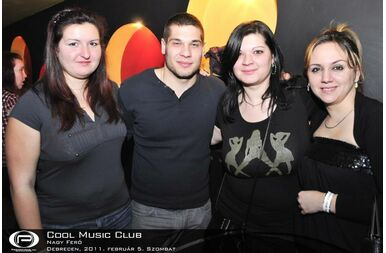 Debrecen, Cool Club - 2011. február 05. Szombat