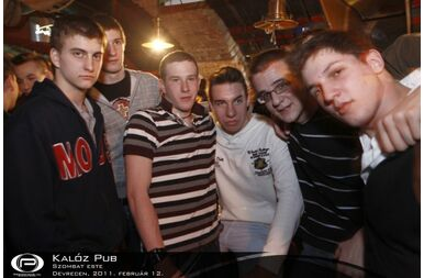 Debrecen, Kalóz Pub - 2011. február 12. Szombat